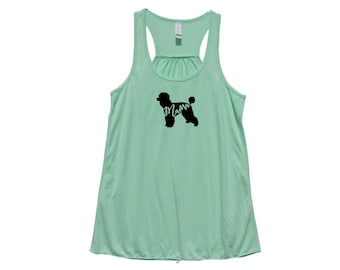 """Poodle  """"MAMA"""" - Fit or Flowy Tank"""