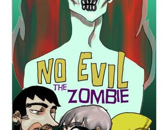 """No Evil comic issue two """"The Zombie"""""""