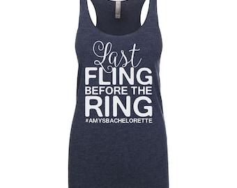 Last Fling before the Ring Tank Top - Last Fling before the Ring Tank - Last Fling before the Ring Shirt
