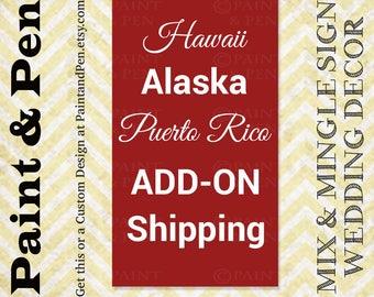 Additional SHIPPING FEES for Hawaii Alaska & Puerto Rico