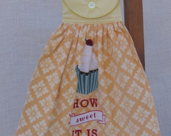 Cupcake Kitchen Tea Towel / Hanging Dish Towel / Baking Theme Towel / Cute Saying Towel / How Sweet It Is / Kitchen Towels / Yellow Decor