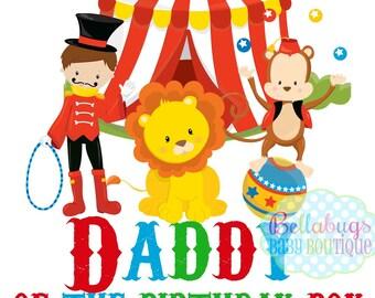 Circus Daddy of the Birthday Boy IRON ON TRANSFER- Tshirts - Birthday - Lion Monkey Circus Juggler