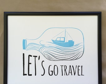 Let's Go Travel Print, Wall Art, Sail, Boat, Word Art, Screen Print, Quote