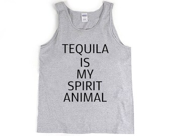 Tequila Is My Spirit Animal Tank Top Tumblr Aesthetic Clothing Hippie Clothes Kawaii Clothing Quotes Streetwear Tumblr Shirt Inspirational