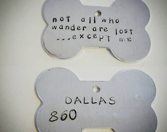 Not all who wander are lost...except me dog ID tag custom dog id tag personalized dog id tag custom pet id tags custom dog collar tags