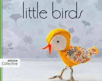 Little Birds: 26 Handmade Projects to Sew~Stitch~Quilt & Love Book~Make Ornaments~Toys~Quilting~NEW