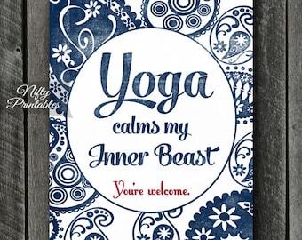 Yoga Print - INSTANT DOWNLOAD Yoga Art - Funny Yoga Poster - Yoga Gifts - Yoga Wall Art - Yoga Decor - Yoga Class - Yoga Studio Decor