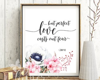 But perfect love casts out fear, Christian wall art printable,  Bible verse print, love flower quotes, canvas quotes, downloadable poscard