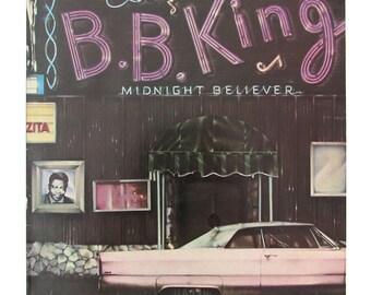 B.B. KING - Midnight Believer Vinyl Record