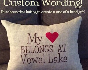 Custom embroidered pillow cover. Custom wording on a linen pillow cover