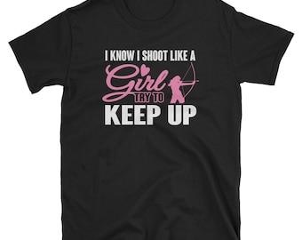 Bowhunting Shirt Gift Like a Girl Tee