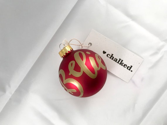 Glass Hand Painted Believe Ornament | Glass Christmas Decoration | Hand Chalked | Hand Written Ornament | Hand Drawn Typography | Holiday