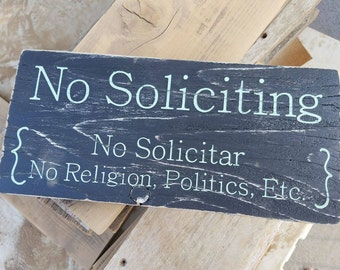 Wooden No Soliciting Sign