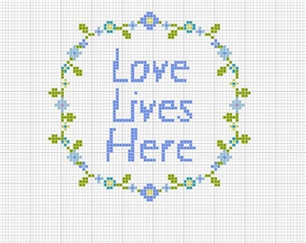 Love Lives Here - Cross stitch downloadable pattern