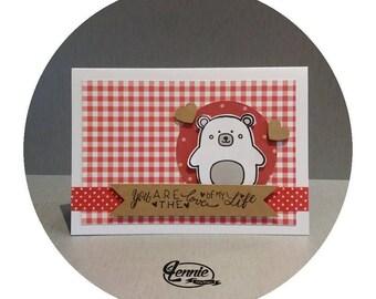 CUTE BEAR card - You are the love of my life - Handmade card is handmade by Lennie bear love Valentine's day