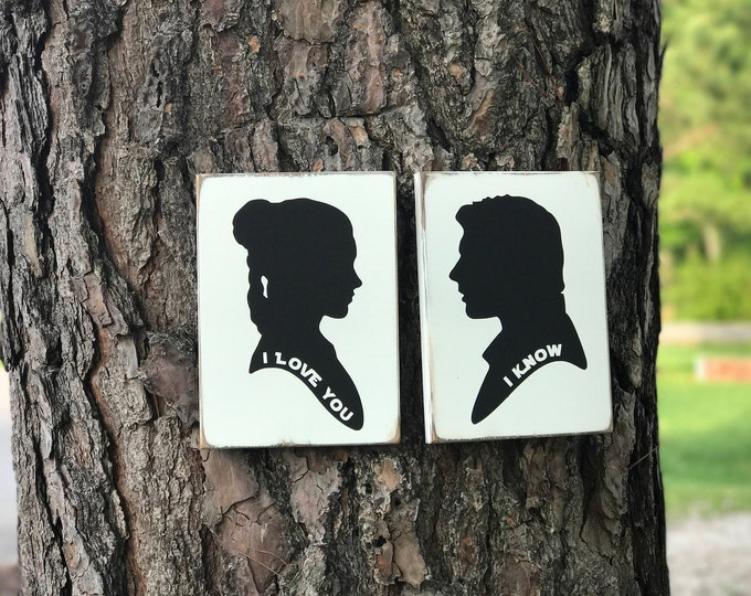 """Star Wars """"I Love You I Know"""" Princess Leia and Han Solo distressed wood sign / Star Wars Sign /Anniversary,  Engagement or Wedding Gift"""