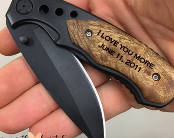 I love you more, engraved pocket knife, gift for boyfriend, anniversary gift, wedding gift from bride, gift from wife, gift for groom