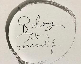 Belong to yourself