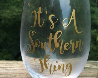 It's a Southern Thing Stemless Wineglass