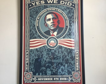 "President Barack Obama : Genuine Shepard Fairey ""Yes We Did"" Poster Size 24 x 36 - ((Framed))"