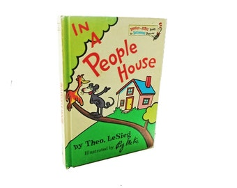 In A People House, 1972, Theo. LeSieg, illustrated by Roy McKie, Seuss' pen name, Beginner Books, Dr. Seuss Books, Vintage Childrens Books