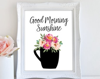 Coffee Art Print, Kitchen Decor, Good Morning Sunshine, Printable Wall Art
