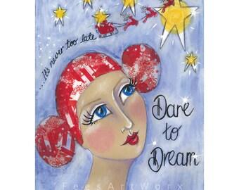 Inspirational art, Motivational gift DREAM BIG, Encouragement gift, Gift for friend, Original art print, Inspiring wall art