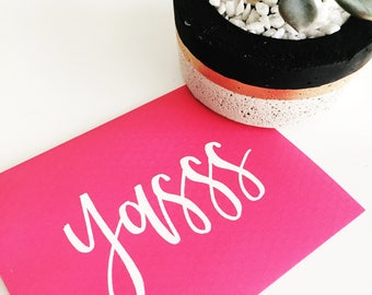 Hand Lettered Encouragement Cards! | Yasss | Customizable Cards | Motivational Cards | Embossed Cards