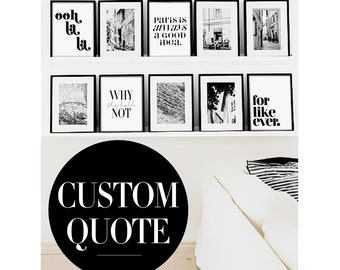 Custom Quote Print Poster PRINTABLE FILE - Create A Custom Quote Poster, Your Quote Here, personalized print, custom poster, custom print