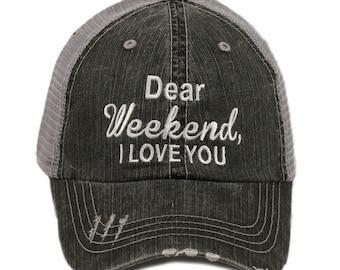 Free Shipping - Dear Weekend I Love You Women's Trucker Hat - IAD-TC-128