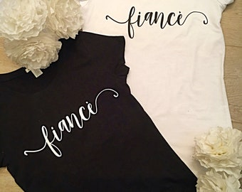 Fiance T-Shirt, Black and White Engagement T-Shirt