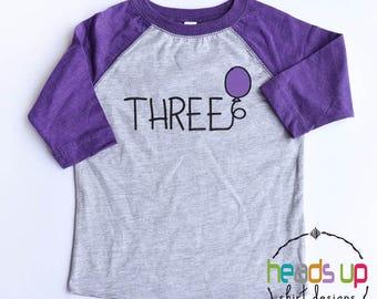 Three Birthday Shirt Toddler Girl or Boy - 3rd Birthday Balloon Raglan tshirt Kids - Third Bday Tee Girl/Boy - Trendy 3 Birthday Gift Hip