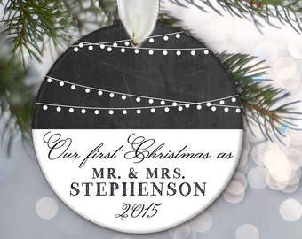 Our First Christmas as Mr & Mrs Christmas Gift Personalized Christmas Ornament Hanging lights Chalkboard ornament Bridal Shower Gift OR376