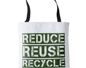 Reduce Reuse Recycle - Tote Bag