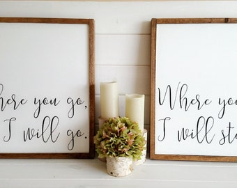 23x23 Pair Where You Go/Stay, I Will Go/Stay Hand Painted Wood Sign: Chic Farmhouse, Rustic Home Decor, Wall Art, Wedding, Engagement Gift