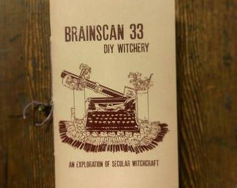 Brainscan Zine #33 DIY Witchery (An Exploration of Secular Witchcraft)