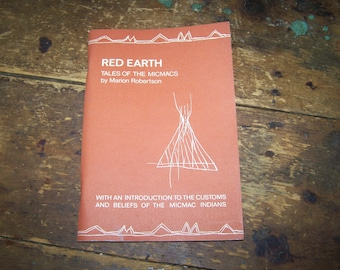 Soft Cover Book Red Earth Tales Of The Micmacs