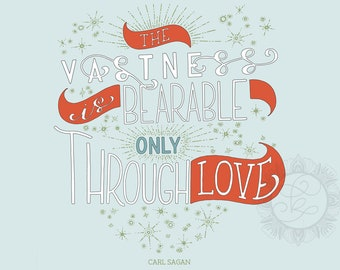The Vastness Is Bearable Only Through Love - Carl Sagan Quote - Retro Color Option - Digital Download With Bonus Coloring Page