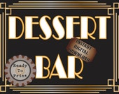 Dessert Bar Sign Roaring 20s Prohibition Era Art Deco Gatsby Inspired Gold Black White Wedding Speakeasy Party Food Station Illuminate Sign