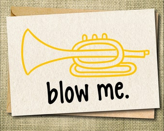 Blow Me Card, I Love You Card, Funny Love Card, Love Greeting Card