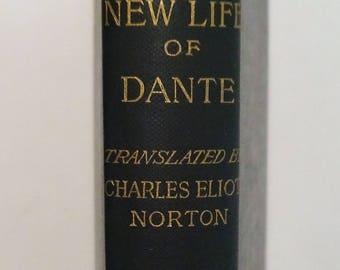 1896 The New Life of DANTE ALIGHIERI, La Vita Nuova, Essays, Very Good