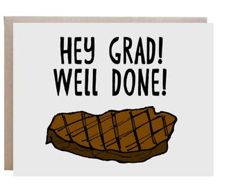 Funny Graduation Card, Graduation Card, Congratulations Grad, Pun Card, Punny Card, Steak