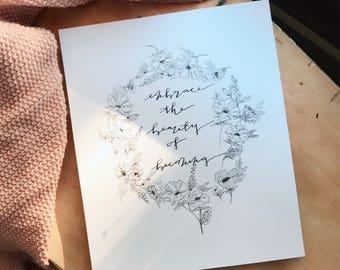 Embrace the Beauty Print