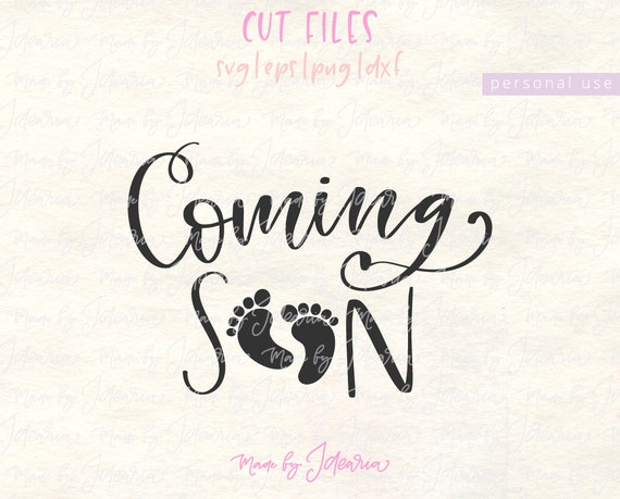 Pregnancy Svg Mommy Svg Baby Svg Pregnant Svg Mommy To Be: Coming Soon Svg Baby Footprint Svg Pregnant Svg Maternity