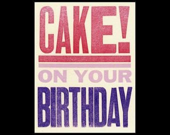 Cake On Your Birthday letterpress Card