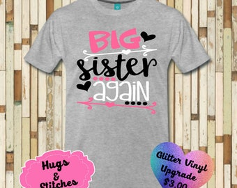 Big Sister Again Shirt