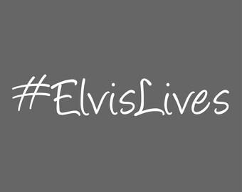 Elvis Lives Decal