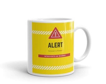Extravert Warning Mug