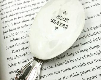 Spoon Bookmark, Book Slayer, Gift for Book Lover, Gift for Reader, Loves to Read