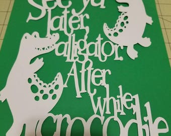see you later alligator, papercut, decoration, decor, alligator papercut, alligator, wall art, paper art, home decor